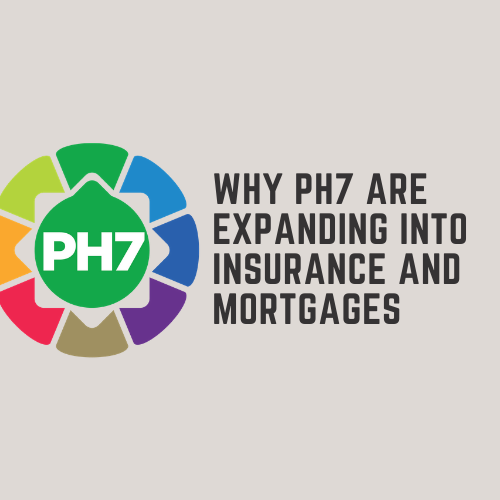Introducing PH7 Insurance and Mortgages