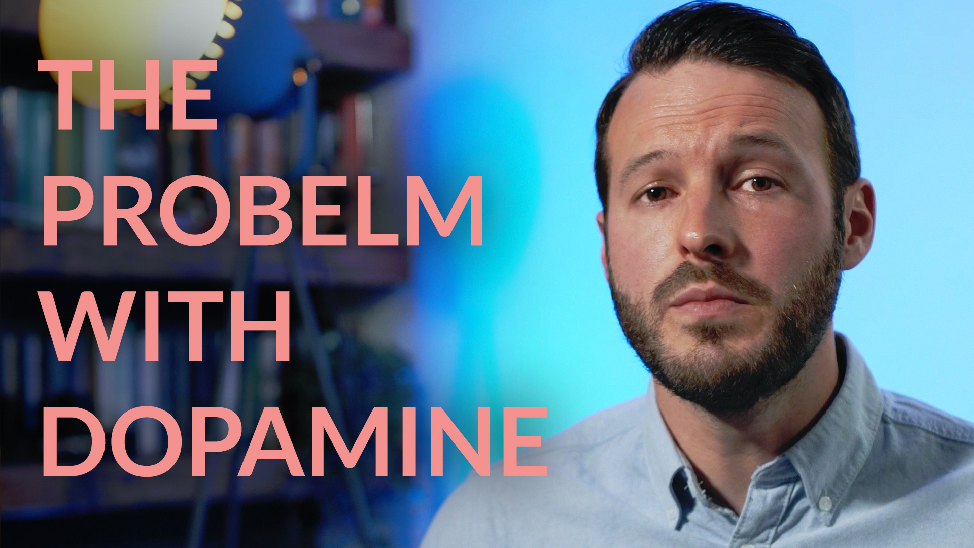 Day 5 - The problem with dopamine