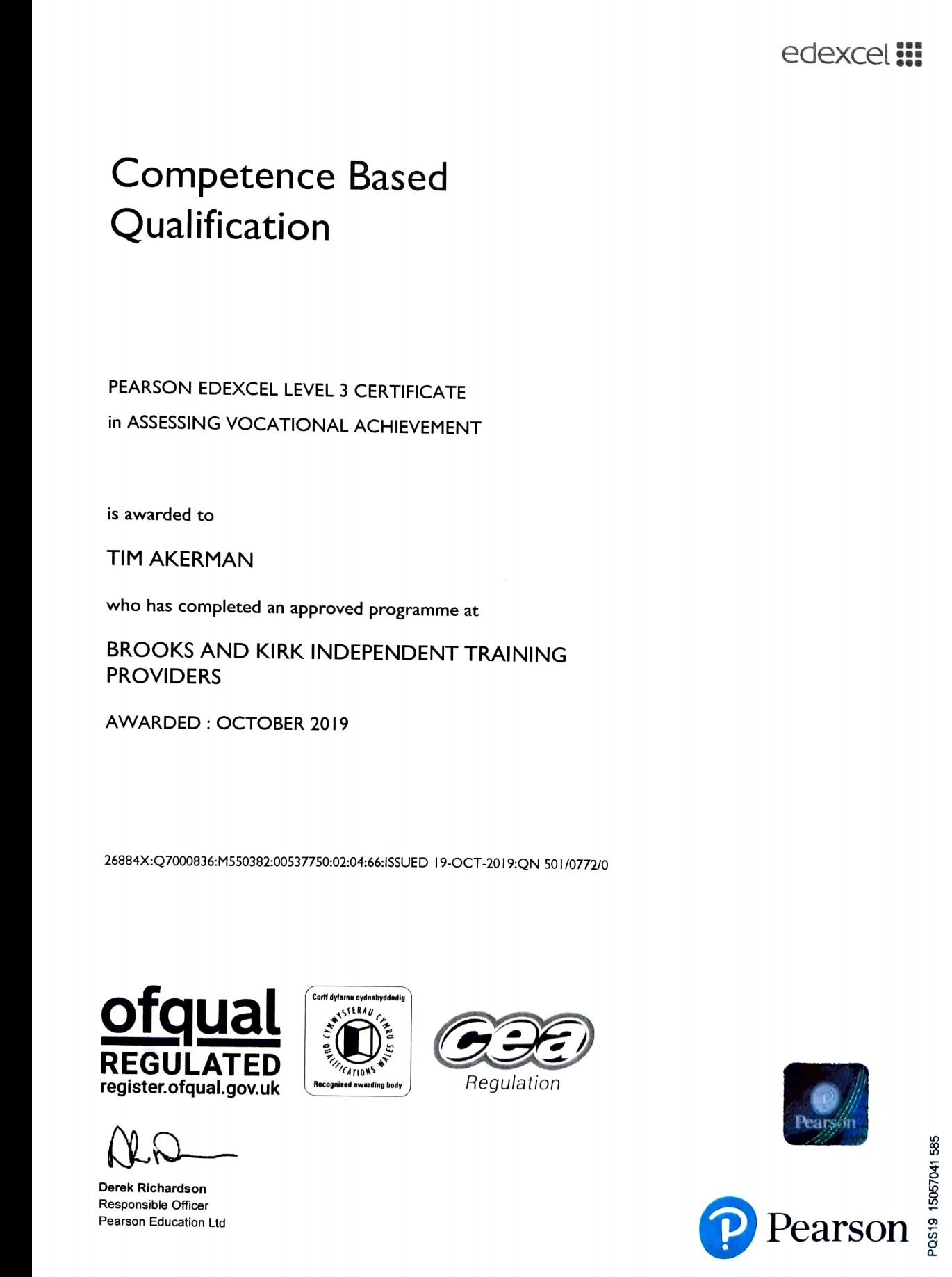 Tim Akerman certified as trainer and NVQ Assessor